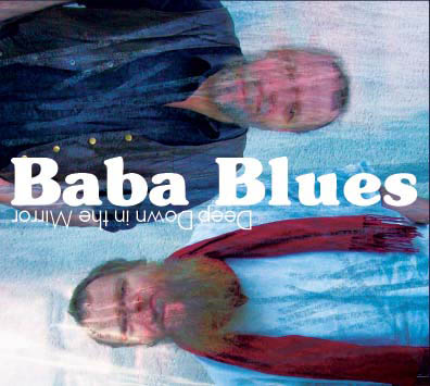 Baba Blues - Deep Down In the Mirror