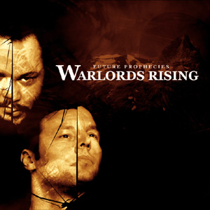 Future Prophecies - Warlords Rising
