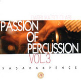 Yasar Akpence – Passion of Percussion Vol. 3
